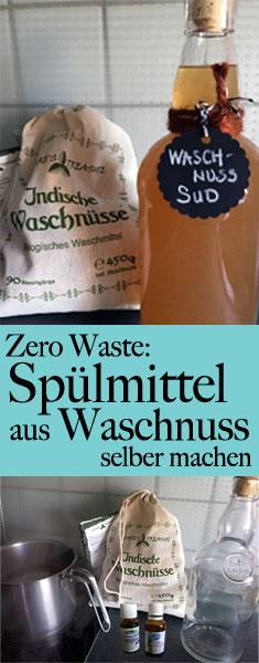 Spülmittel selber herstellen - Zero Waste