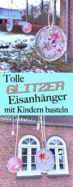 Tolle Bastelidee Mit Kindern Glitzer Eisanhanger Basteln